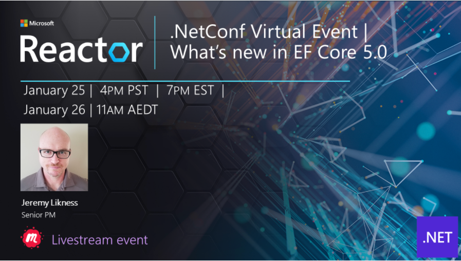 .NET Conf Virtual Event: What's New in EF Core 5